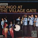 Mongo At The Village Gate/Mongo Santamaria