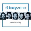 Where We Belong/Boyzone