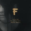 AINA MÄ MUISTAN SUT. (Misha Remix)/F