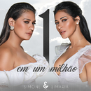 Um Em Um Milhão/Simone & Simaria
