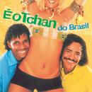 É O Tchan Do Brasil/É O Tchan