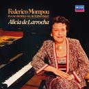 Mompou: Impresiones intimas; Cançons i dansas; Musica Callada Book 4/Alicia de Larrocha