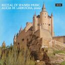 Recital of Spanish Music/Alicia de Larrocha