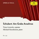 Schubert: Am Grabe Anselmos, D.504/Tiana Lemnitz, Michael Raucheisen