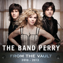 From The Vault: 2010-2013/The Band Perry