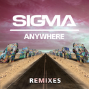 Anywhere (Remixes)/Sigma