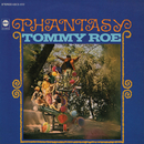 Phantasy/Tommy Roe