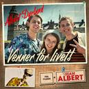 Venner For Livet/Albert Dyrlund