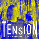 Tension (Noah Breakfast Remix)/BØRNS