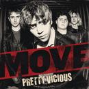 Move/Pretty Vicious