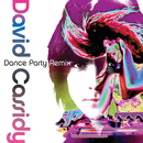 Dance Party Remix/David Cassidy