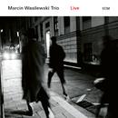 Austin (Live)/Marcin Wasilewski Trio