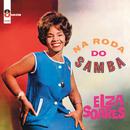 Na Roda Do Samba/Elza Soares