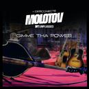 Gimme Tha Power (MTV Unplugged)/Molotov