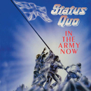 In The Army Now (Deluxe)/Status Quo
