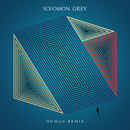 Human Remix/Solomon Grey