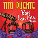 Ran Kan Kan (4F Remix)/Tito Puente