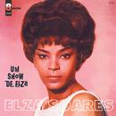 Um Show De Elza/Elza Soares