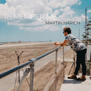 Remember Me/Martin Harich