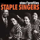 Stax Profiles: The Staple Singers/The Staple Singers