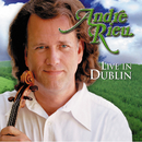 Live in Dublin/André Rieu