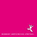 Sprünge (Remastered 2016)/Herbert Grönemeyer