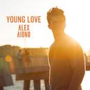 Young Love/Alex Aiono