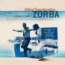 Zorba Le Grec/Mikis Theodorakis