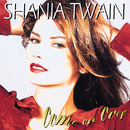 Come On Over/Shania Twain