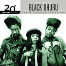 20th Century Masters: The Millennium Collection: The Best Of Black Uhuru/Black Uhuru