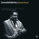 Cannonball Adderley's Finest Hour/Cannonball Adderley