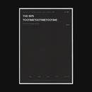 TOOTIMETOOTIMETOOTIME/The 1975
