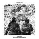 Fragile (feat. Hailee Steinfeld)/Prince Fox