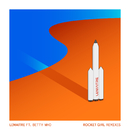 Rocket Girl (Zack Martino Remix) (feat. Betty Who)/Lemaitre