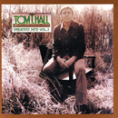 Greatest Hits, Vol. 2/Tom T. Hall