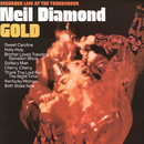 Gold (Live At The Troubadour/1970)/Neil Diamond