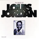 The Best Of Louis Jordan/Louis Jordan