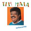 Sufocante/Tim Maia