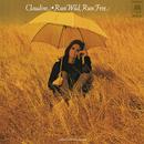 Run Wild, Run Free/Claudine Longet