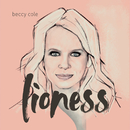 Lioness/Beccy Cole