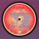 "The 12"" Collection And More (Funk Essentials)/The Gap Band"