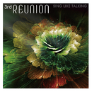 3rd REUNION/SING LIKE TALKING