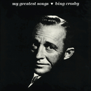 My Greatest Songs/Bing Crosby