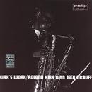 Kirk's Work feat. Jack McDuff (feat. Jack McDuff)/Rahsaan Roland Kirk