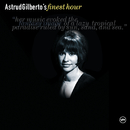 Astrud Gilberto's Finest Hour/アストラッド・ジルベルト