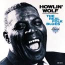 The Real Folk Blues/Howlin' Wolf