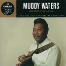 His Best 1956-1964 - The Chess 50th Anniversary Collection/Muddy Waters