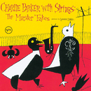 Charlie Parker With Strings: Complete Master Takes/Charlie Parker