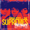 The Ultimate Collection:  Diana Ross & The Supremes/Diana Ross