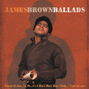 Ballads/James Brown